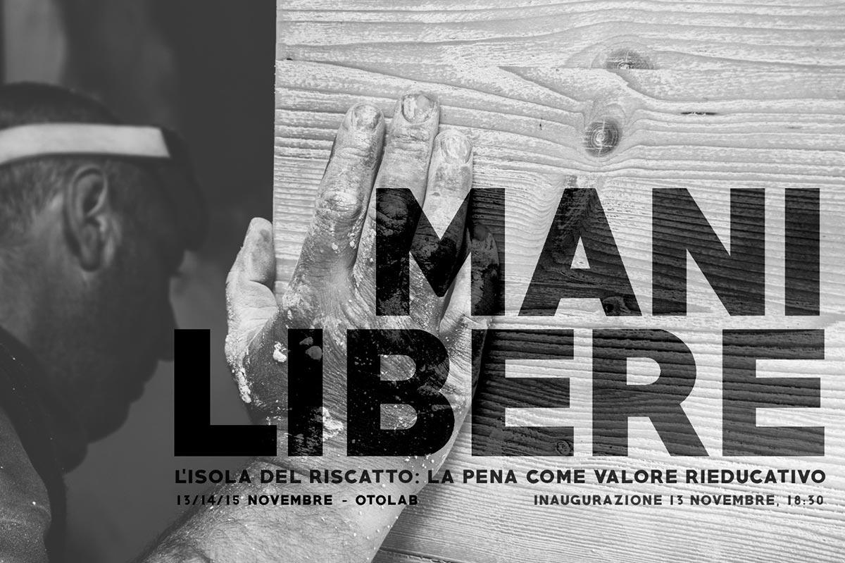 Oto Lab - Photo exhibition Mani Libere by Beatrice Mazzucchi